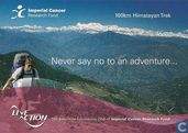"Imperial Cancer Research Fund ""Never say no to an adventure..."""