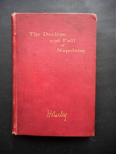 Books: Antiquarian English book about Napoleon - The Decline and Fall of Napoleon.