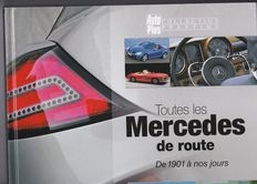 MERCEDES BENZ, all the Mercedes from 1901 to the present day