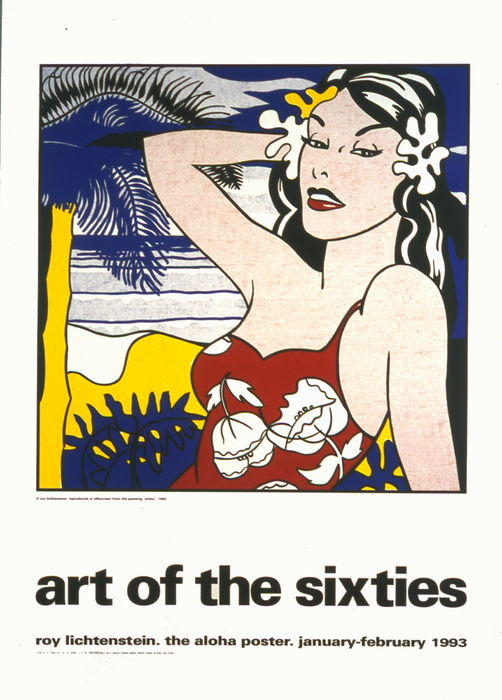 Roy Lichtenstein - Art of the Sixties - The Aloha Poster