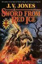 A sword from red ice (Swords of shadows 3)