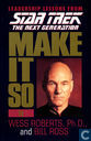Star Trek The Next Generation: Make It So
