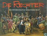 Strips - Rechter, De - Rechterschap is meesterschap