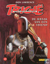 Comic Books - Trigan Empire, The - De wraak van een vriend