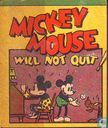 Mickey Mouse will not quit