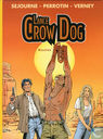 Bandes dessinées - Lance Crow Dog - Mesties