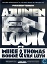 Ajuinen en Look ft. Mike Boddé & Thomas van Luyn
