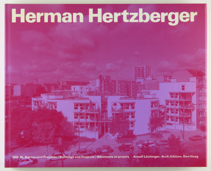 Herman Hertzberger 1959-86 (Bauten und Projekte - Buildings and Projects - Bâtiments et projets) - 1987