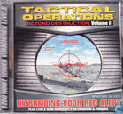 Tactical Operations Beyond Destruction Volume II