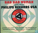 Gems from Philips Records USA - Bad Bad Woman