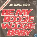 Be My Boogie Woogie Baby