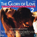 The Glory of Love 2