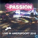 The Passion - Live in Amersfoort 2016