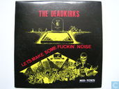 Disques vinyl et CD - Deadkirks, The - Let's make some Fuckin' Noise
