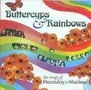 Buttercups & Rainbows - the Songs of MacAulay & Macleod