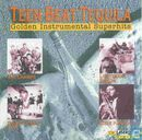 Teen Beat Tequila - Golden Instrumental Superhits