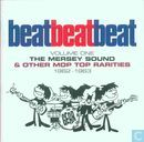Beat Beat Beat Volume One: The Mersey Sound & Other Mop Top Rarities 1962-63