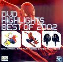 DVD Highlights - Best of 2002