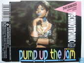 Pump up the Jam (The Remixes)