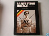 La Question Royale