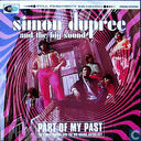Part of My Past - The Simon Dupree and the Big Sound Anthology