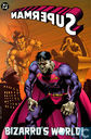 Superman: Bizarro's World!