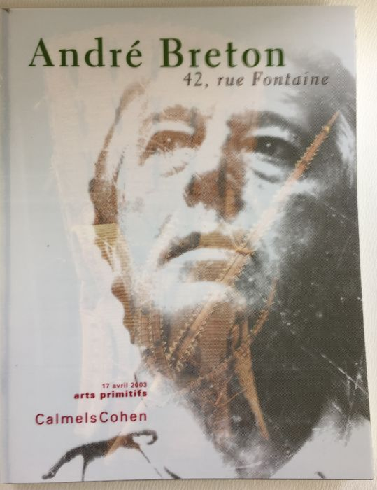 Rare André Breton sales catalogue (3rd sale =  PRIMITIVE ART) Drouot/Paris - April 11th 2003 -