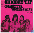 Cigarettes, Women and Wine