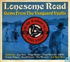 Gems from the Vanguard Vaults - Lonesome Road