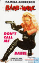 Barb Wire, don't call me babe!