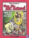 The Book Of Mr. Natural - Profane Tales of that Old Mystic Madcap