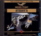 Dreams of Flight - De ruimte in