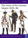 The Army of the German Empire 1870-88