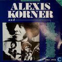 Alexis Korner and ...