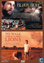 Black Robe + To Walk with Lions