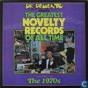 Dr. Demento Presents: The Greatest Novelty Records of All Time IV: The 1970's