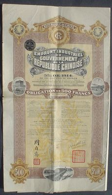 China Republique de Chine 5% Obligation 500 Francs Gold-1914 uncancelled in Verzug