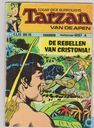 Comic Books - Tarzan of the Apes - De rebellen van Christonia!
