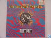 The Mayday Anthem
