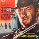 "Music from the Original Sound Tracks of: ""A Fistful of Dollars"" & ""For a Few Dollars More"""