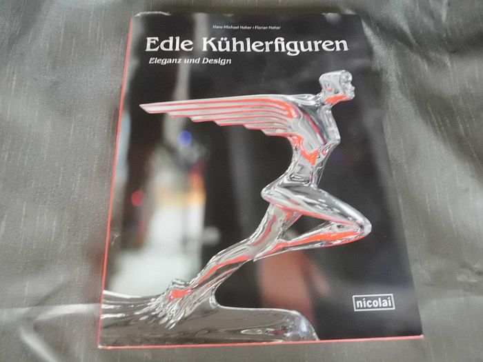 Book - Edle Kühlerfiguren - Car Radiator Mascots - Limited edition no. 0654 / 1000