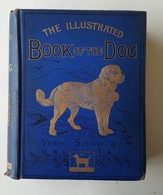 Vero Shaw - The illustrated book of the dog - ca. 1881