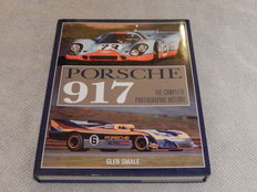 Porsche 917 - The Complete Photographic History Book - by Glen Smale in Excellent Condition
