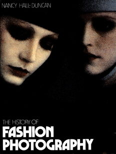 Nancy Hall-Duncan - The History of Fashion Photography - 1979/1996