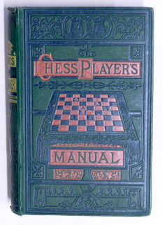 Chess; G.H.D. Gossip - The Chess Players' Manual - 1883