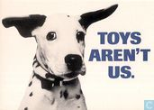 "National Canine Defence League ""Toys Aren't Us"""