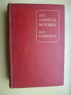 Antique Book ; The Amateur Motorist - 1907