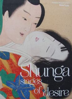 Book : Shunga - Stages of Desire (art of Japanese eroticism)