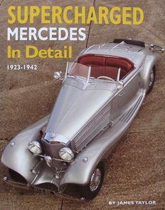 Book : Supercharged Mercedes In Detail - 1923 - 1942