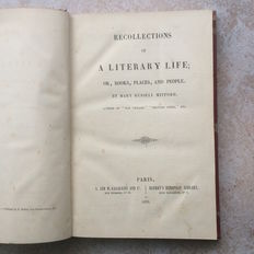 Mary Russell Mitford - Recollections of a Literary Life  Or, Books, Places, and People - 1852